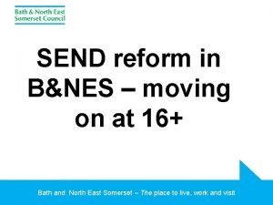 SEND reform in BNES moving on at 16