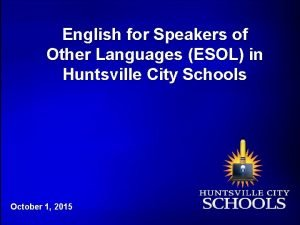 English for Speakers of Other Languages ESOL in