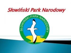 Sowiski Park Narodowy Sowiski Park Narodowy Sowiski Park