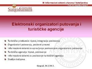III Informacioni sistemi u turzmu i hotelijerstvu Prof