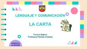 LENGUAJE Y COMUNICACIN LA CARTA Tercero Bsico Profesora