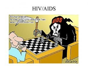 HIVAIDS HIVAIDS Vocabulary HIV Human only in humans