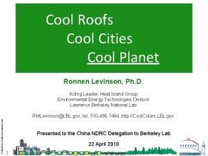 Cool Roofs Cool Cities Cool Planet Ronnen Levinson