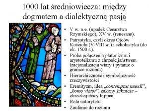 1000 lat redniowiecza midzy dogmatem a dialektyczn pasj