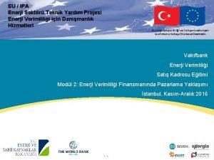 EU IPA Enerji Sektr Teknik Yardm Projesi Enerji