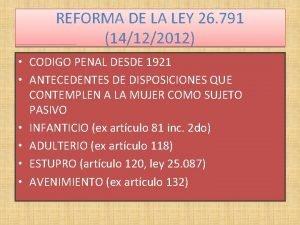 REFORMA DE LA LEY 26 791 14122012 CODIGO