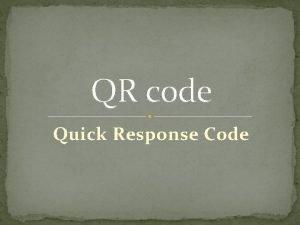 QR code Quick Response Code QR code Razvitak