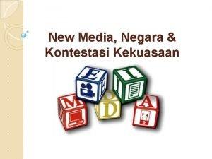 New Media Negara Kontestasi Kekuasaan Berbicara New Media