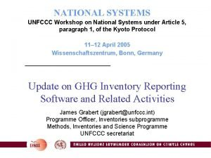 NATIONAL SYSTEMS UNFCCC Workshop on National Systems under