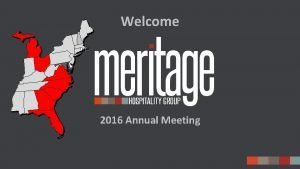 Welcome 2016 Annual Meeting SAFE HARBOR STATEMENT Certain