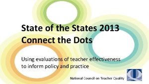 State of the States 2013 Connect the Dots