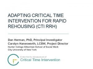 ADAPTING CRITICAL TIME INTERVENTION FOR RAPID REHOUSING CTI