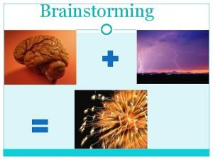 Brainstorming Make Brainstorming Part of Your Teaching Methods