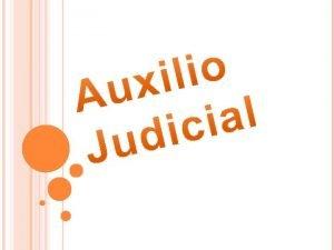 Auxilio Judicial La cooperacin procesal internacional o cooperacin