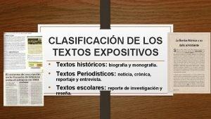 CLASIFICACIN DE LOS TEXTOS EXPOSITIVOS Textos histricos biografa