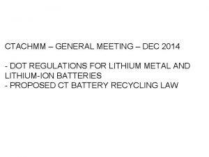 CTACHMM GENERAL MEETING DEC 2014 DOT REGULATIONS FOR