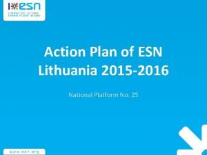 Action Plan of ESN Lithuania 2015 2016 National