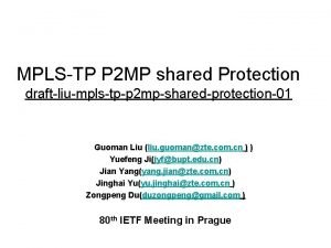 MPLSTP P 2 MP shared Protection draftliumplstpp 2