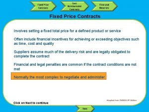 Fixed Price Contracts Cost Reimbursable Contracts Time and
