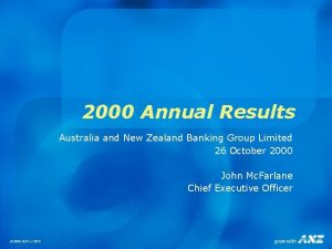2000 Annual Results Australia and New Zealand Banking