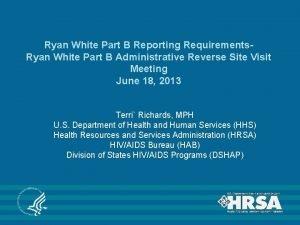 Ryan White Part B Reporting Requirements Ryan White