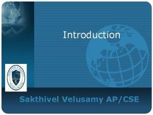 Introduction Sakthivel Velusamy APCSE Before Linux v 1960