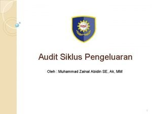 Audit Siklus Pengeluaran Oleh Muhammad Zainal Abidin SE