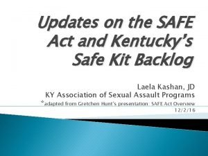 Updates on the SAFE Act and Kentuckys Safe