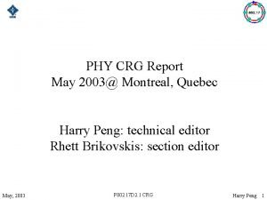 PHY CRG Report May 2003 Montreal Quebec Harry