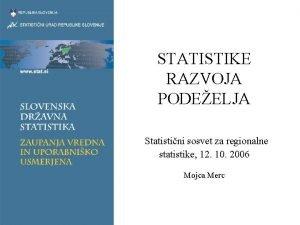 STATISTIKE RAZVOJA PODEELJA Statistini sosvet za regionalne statistike