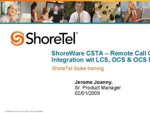 Shore Ware CSTA Remote Call C Integration wit