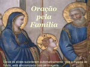 Orao pela Famlia Orao pela Familia Deixe os