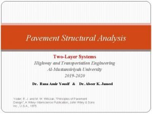 Pavement Structural Analysis TwoLayer Systems Highway and Transportation