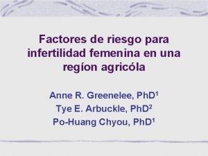 Factores de riesgo para infertilidad femenina en una