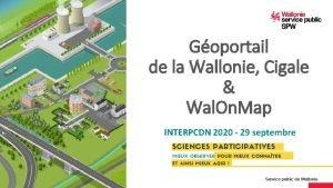 Goportail de la Wallonie Cigale Wal On Map