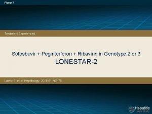 Phase 2 Treatment Experienced Sofosbuvir Peginterferon Ribavirin in