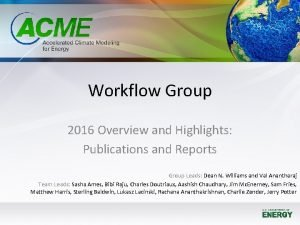 Workflow Group 2016 Overview and Highlights Publications and