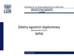 Wydzia Psychologii i Kognitywistyki Uniwersytet im Adama Mickiewicza