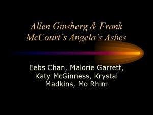 Allen Ginsberg Frank Mc Courts Angelas Ashes Eebs
