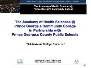PRINCE GEORGES COUNTY PUBLIC SCHOOLS PRINCE GEORGES COMMUNITY