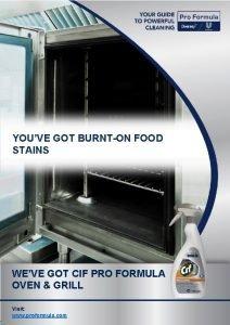 YOUVE GOT BURNTON FOOD STAINS WEVE GOT CIF