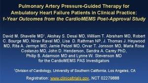 Pulmonary Artery PressureGuided Therapy for Ambulatory Heart Failure