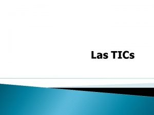Las TICs Cmo surgieron las TIC Aos 60