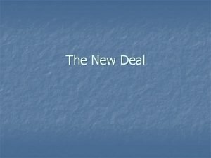 The New Deal FDR Focus of New Deal