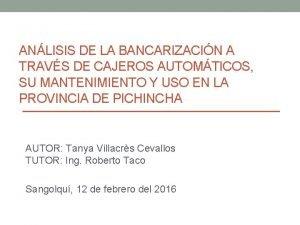 ANLISIS DE LA BANCARIZACIN A TRAVS DE CAJEROS