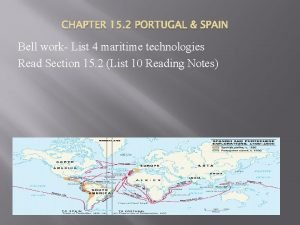 CHAPTER 15 2 PORTUGAL SPAIN Bell work List