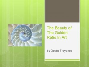The Beauty of The Golden Ratio In Art