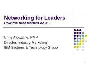 Networking for Leaders How the best leaders do
