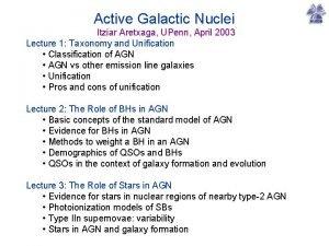 Active Galactic Nuclei Itziar Aretxaga UPenn April 2003