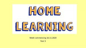 Home learning Week commencing 16 11 2020 Year